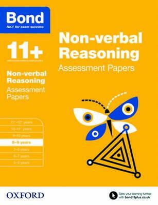 Bond 11+: Non Verbal Reasoning: Assessment Papers: 8-9 years by Andrew Baines Pa