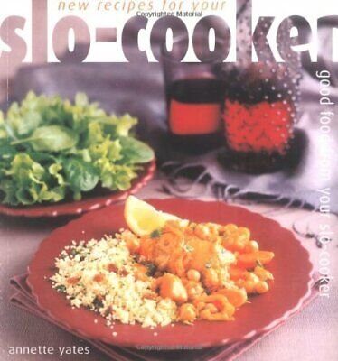 New Recipes for Your Slo-cooker by Yates, Annette Paperback Book The Cheap Fast