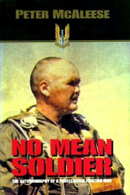 No Mean Soldier by McAleese, Peter Hardback Book The Cheap Fast Free Post