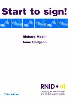 Start to Sign! by Hodgson, Anne Paperback Book The Cheap Fast Free Post