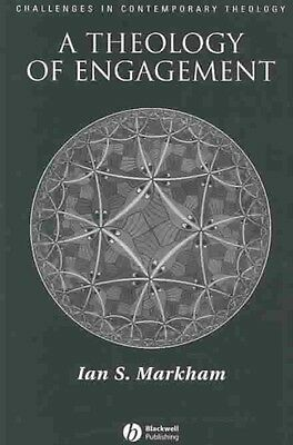 A Theology of Engagement by Ian S. Very Markham Hardcover Book (English)