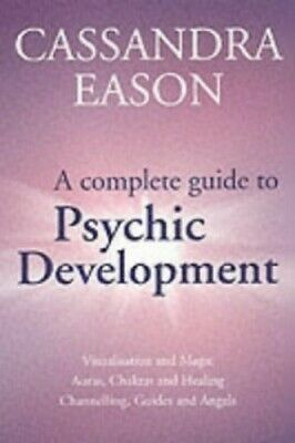 A Complete Guide To Psychic Development by Eason, Cassandra Paperback Book The