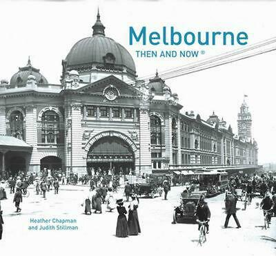 Melbourne Then and Now by Heather Chapman (English) Hardcover Book Free Shipping