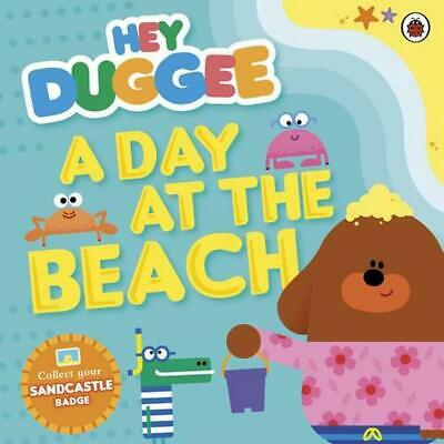 Hey Duggee: A Day at the Beach by Ladybird Paperback Book