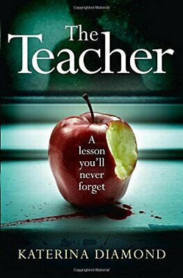 The Teacher by Diamond, Katerina Book The Cheap Fast Free Post