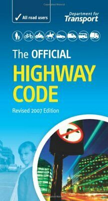 The Official Highway Code by Great Britain: Department for Transport 0115528148