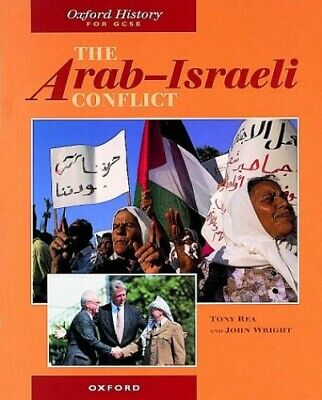 The Arab-Israeli Conflict (Oxford History for GCSE) by Wright, John Paperback