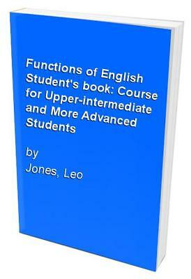 Functions of English Student's book: Course for Upper... by Jones, Leo Paperback