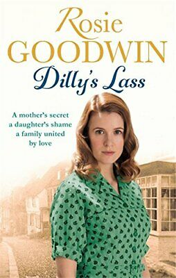 Dilly's Lass (Dilly's Story) by Goodwin, Rosie Book The Cheap Fast Free Post