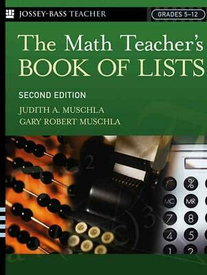 The Math Teacher's Book of Lists by Judith A. Muschla (English) Paperback Book F