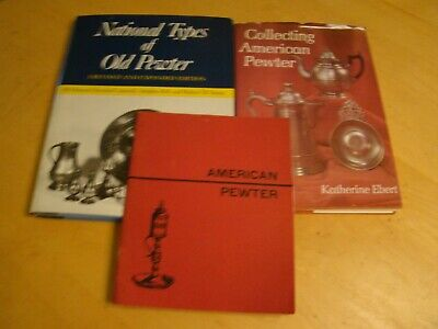 3 Books On Collecting Old American Pewter National Types Graham Ebert Cotterell