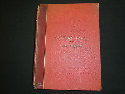 Goethe's Faust Anna Swanwick George Bell And Sons 1879 With Translator Letter