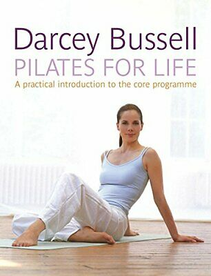 Pilates for Life by Bussell, Darcey Paperback Book The Cheap Fast Free Post
