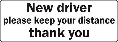 New Driver Please Keep Your Distance sticker Learner Driver sign decal L&P plate
