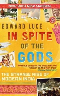 In Spite of the Gods by Edward Luce Paperback Book (English)