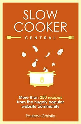 Slow Cooker Central by Paulene Christie Paperback Book