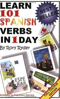 Learn 101 Spanish Verbs in 1 Day by Ryder, Rory Paperback Book The Cheap Fast