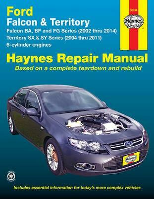 Ford Falcon / Ford Territory Automotive Repair Manual: 2002-2014 by Haynes Publi