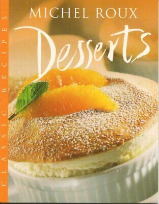 Desserts (Master Chefs) by Roux, Michel Paperback Book The Cheap Fast Free Post