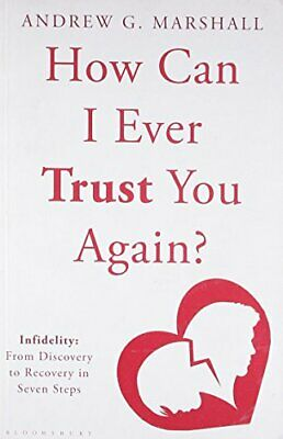 How Can I Ever Trust You Again?: Infidelity:... by Marshall, Andrew G. Paperback