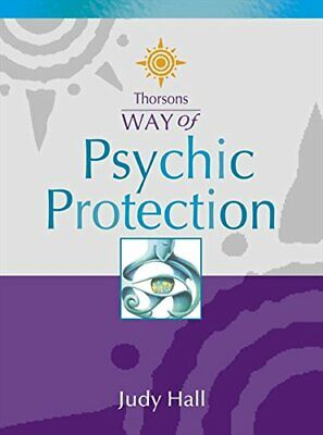 Psychic Protection (Thorsons Way of), Hall, Judy Paperback Book The Cheap Fast