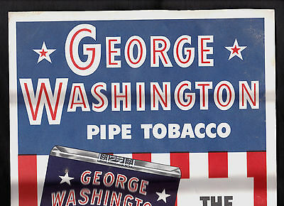 1947 George Washington Pipe Tobacco Sign/Poster
