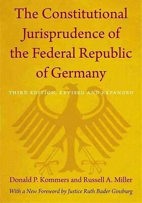 The Constitutional Jurisprudence of the Federal Republic of Germany by Donald P.
