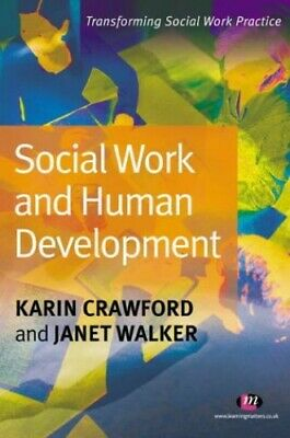 Social Work and Human Development (Transforming ... by Crawford, Karin Paperback