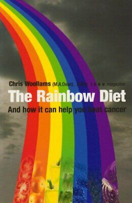 The Rainbow Diet by Woollams, Chris Paperback Book The Cheap Fast Free Post