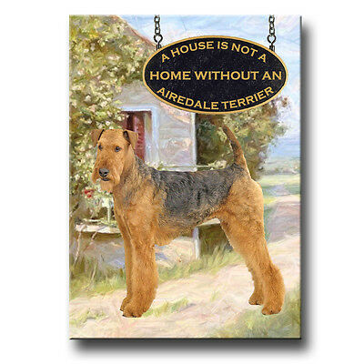 AIREDALE TERRIER A House Is Not A Home FRIDGE MAGNET Dog
