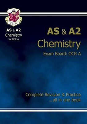 AS/A2 Level Chemistry OCR A Complete Revision & Practice, CGP Books Paperback