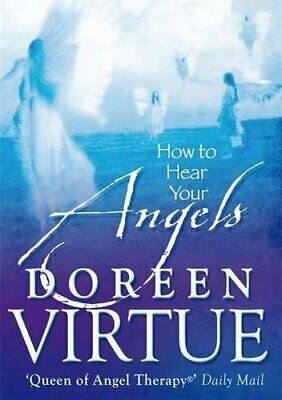 How To Hear Your Angels, Virtue PhD, Doreen Paperback Book The Cheap Fast Free