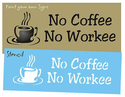 Designs by Joanie Stencil Instant Human Add Coffee Kitchen Java Funny Home Signs