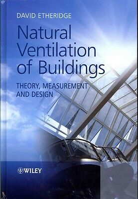 Natural Ventilation of Buildings by David Etheridge Hardcover Book (English)