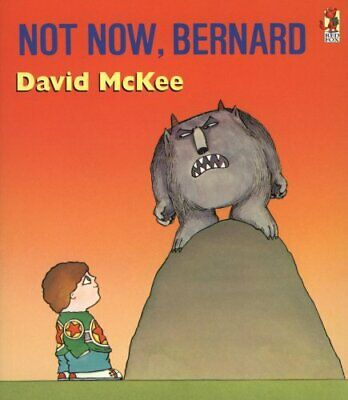 Not Now, Bernard (A Sparrow book), McKee, David Paperback Book The Cheap Fast