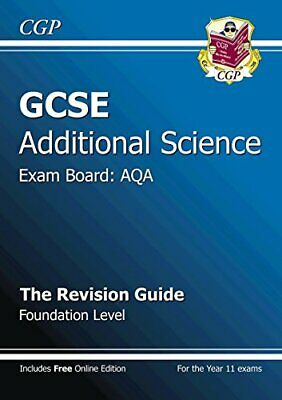 GCSE Additional Science AQA Revision Guide - Foundation (with on... by CGP Books
