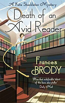Death of an Avid Reader: A Kate Shackleton Mystery (Kate Sh... by Brody, Frances