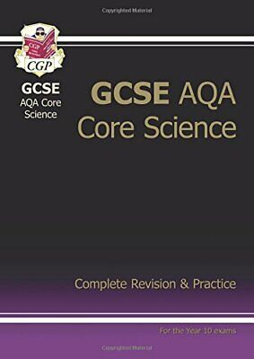 GCSE Core Science AQA Complete Revision & Practice - Higher, CGP Books Book The