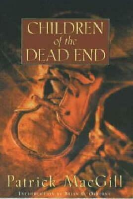 Children of the Dead End by MacGill, Patrick Paperback Book The Cheap Fast Free