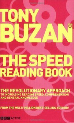 The Speed Reading Book (new edition): The revolution... by Buzan, Tony Paperback