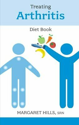 Treating Arthritis Diet Book by Hills, Margaret Paperback Book The Cheap Fast