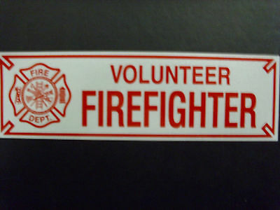 "10"" VOLUNTEER FIREFIGHTER  Sticker Decal with MALTESE CROSS 3M"