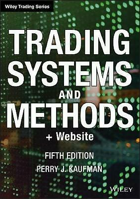 Trading Systems and Methods: + Website by Perry J. Kaufman (English) Hardcover B