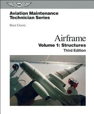 Airframe, Volume 1: Structures by Dale Crane Hardcover Book (English)