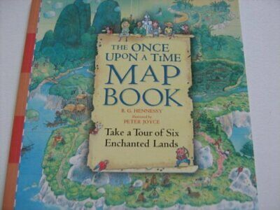 The Once Upon a Time Map Book by B.G. Hennessy 1844288307