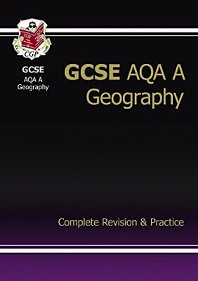 GCSE Geography AQA A Complete Revision & Practice (A*-G course) by CGP Books The