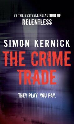 The Crime Trade by Kernick, Simon Paperback Book The Cheap Fast Free Post
