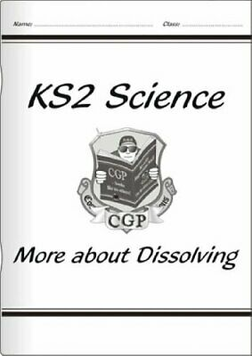 KS2 National Curriculum Science - More about Dissolvin... by CGP Books Paperback