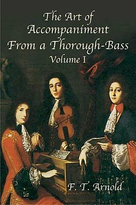The Art Of Accompaniment From A Thorough-Bass - New Paperback Book