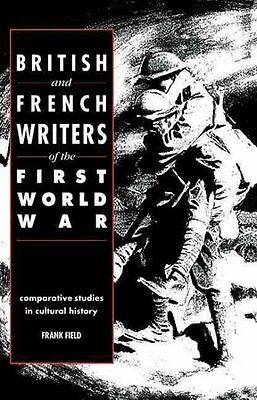 British And French Writers Of The First World War - New Paperback Book